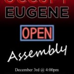 Occupy Eugene Open Assembly Saturday Dec. 3, 4pm
