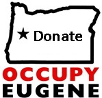 Occupy Eugene Launches Sustaining Donor Drive
