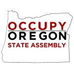 You Are Invited To The Occupy Oregon State Assembly