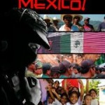 ¡Viva Mexico! Movie and Discussion