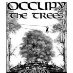 2 Days Left to Occupy The Trees!