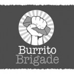 Burrito Brigade Needs You (Who me? Yes, you!)